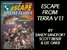Escape From Terra Vol 1.1: World Ceres, by Sandy Sandfort, Scott Bieser, Lee Oaks! 60 pages