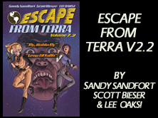 Escape From Terra Vol 2.2: Fly, Robyn Fly / Leap Of Faith, by Sandy Sandfort, Scott Bieser, Lee Oaks! 71 pages