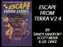 Escape From Terra Vol 2.4: The Christmas War, by Sandy Sandfort, Scott Bieser, Lee Oaks! 45 pages
