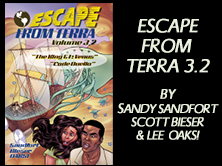 Escape From Terra Vol 3.2: The King & I: Venus / Code Duello, by Sandy Sandfort, Scott Bieser, Lee Oaks! 38 pages