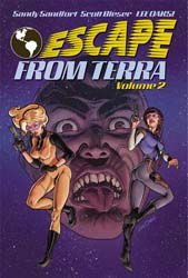 Escape From Terra, Vol 2. Big Head chasing well armed beautiful women.