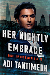 Cover for Her Nightly Embrace, Book 1 of the Ravi PI Series, by Adi Tantimedh