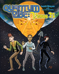 Quantum Vibe: Venus 23, by Scott Bieser with Lea Jean Badelles - front cover