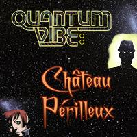 Quantum Vibe: Château Périlleux concludes
