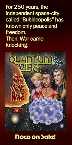 Quantum Vibe: This Means War (Part 1) - By Scott Bieser