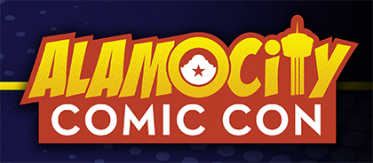 Alamo City Comic Con - May 26th - 28th 2017 in San Antonio Texas.