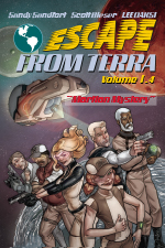 Escape From Terra, Volume 1.4 - Martian Mystery