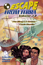 Escape From Terra, Volumd 3.2 - The King & I: Venus / Space Scouts
