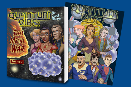 Image of Quantum Vibe: This Means War (Part 1 of 3) trade paper back and indiegogo campaign mini-poster.